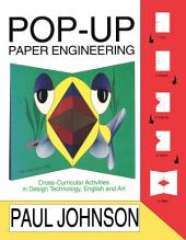 Pop-Up Paper Projects: Step-by-step paper engineering for all ages