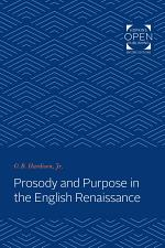 Prosody and Purpose in the English Renaissance