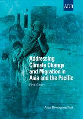 Addressing Climate Change and Migration in Asia and the Pacific