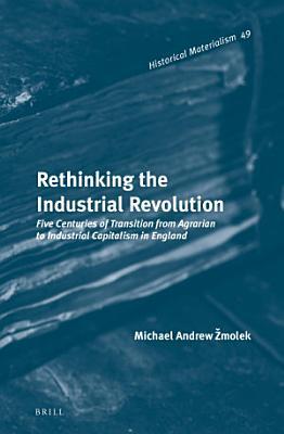 Rethinking the Industrial Revolution