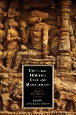 Cultural Heritage Care and Management PDF
