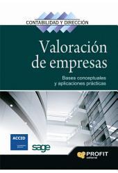 Valoración de empresas: Bases conceptuales y aplicaciones prácticas