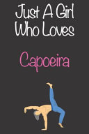 Just a Girl Who Loves Capoeira