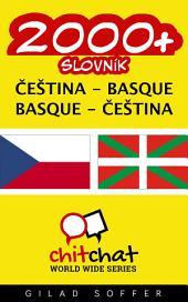 2000+ Čeština - Basque Basque - Čeština Slovník
