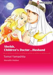 Sheikh, Children's Doctor…Husband: Harlequin Comics
