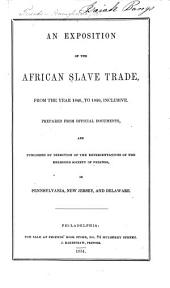 An exposition of the African slave trade: from the year 1840, to 1850, inclusive, Volume 2