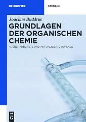 Grundlagen der Organischen Chemie: Ausgabe 4