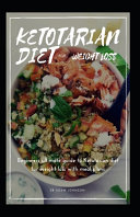 Ketotarian Diet for Weight Loss