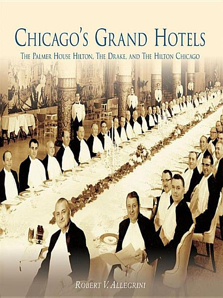 Download Chicago s Grand Hotels Book