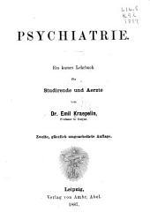 Psychiatrie: ein kurzes Lehrbuch fur Studirende und Aerzte
