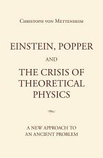 Einstein, Popper and the Crisis of theoretical Physics