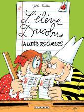 L'Elève Ducobu - tome 04 - La Lutte des Classes