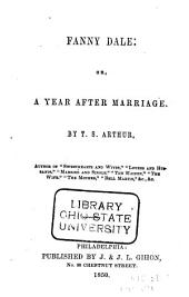Fanny Dale: Or A Year After Marriage