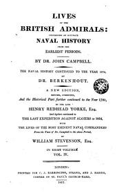 Lives of the British Admirals: Containing an Accurate Naval History from the Earliest Periods