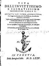 La vita dell'invitissimo e sacratissimo imperatore Carlo quinto