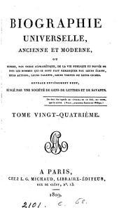 Biographie universelle, ancienne et moderne, ouvrage rédigé par une société de gens de lettres: Volume24