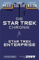 Die Star Trek Chronik   Teil 1  Star Trek  Enterprise PDF