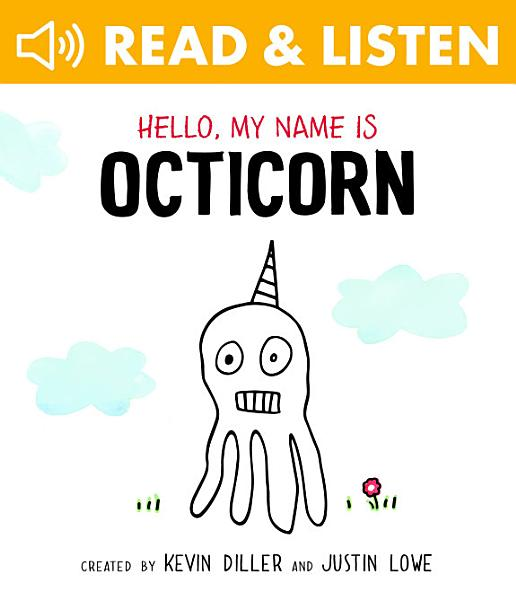 Download Hello  My Name Is Octicorn Book