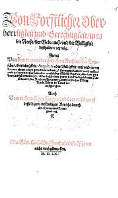 Von forstlicher Oberherrligkeit und Gerechtigkeit  was die Recht  der Gebrauch und die Billigkeit de  halben verm  g PDF