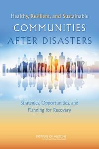 Healthy  Resilient  and Sustainable Communities After Disasters