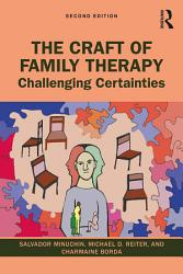 The Craft of Family Therapy PDF