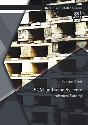 SCM und seine Systeme  Advanced Planning PDF