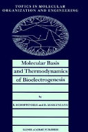 Molecular Basis and Thermodynamics of Bioelectrogenesis