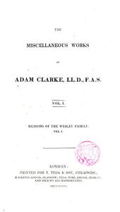The Miscellaneous Works of --- Memoirs of the Wesley family