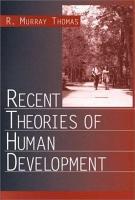Recent Theories of Human Development PDF