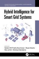 Hybrid Intelligence for Smart Grid Systems