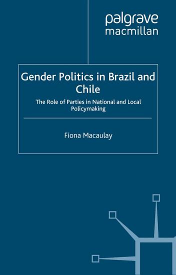 Gender Politics in Brazil and Chile PDF