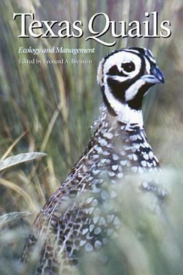 TEXAS QUAILS  Ecology and Management
