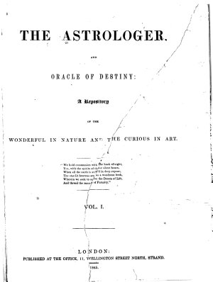 The Astrologer and Oracle of Destiny  a Repository of the Wonderful in Nature and the Curious in Art