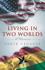 Living in Two Worlds PDF