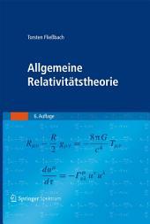 Allgemeine Relativitätstheorie: Ausgabe 6