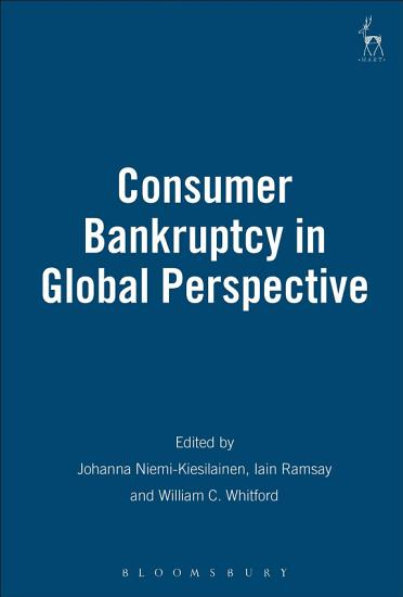 Consumer Bankruptcy in Global Perspective PDF