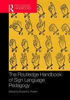 The Routledge Handbook of Sign Language Pedagogy PDF