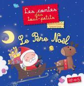 Le Père Noël: Les contes des tout-petits