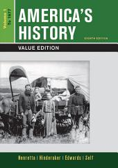 America's History, Value Edition: Volume 1, Edition 8