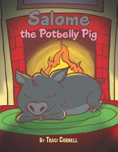 Salome the Potbelly Pig