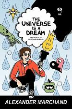 The Universe Is a Dream