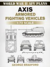 Axis Armored Fighting Vehicles: 1:72 Scale