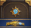 The Art of Hearthstone Book