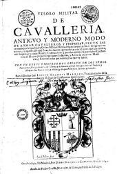 Tesoro militar de cavalleria... Por el Doctor don Ioseph Micheli Marquez...(Versos por J. De Martinez Alarcon y Figueroa, Fr. De Lovera, Marcos Garcia, Chr. De Herrera, G. De Ayala Ribadeneira)