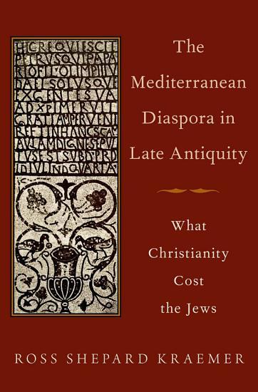 The Mediterranean Diaspora in Late Antiquity PDF