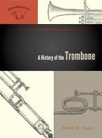A History of the Trombone PDF