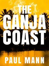 The Ganja Coast: George Sansi 2