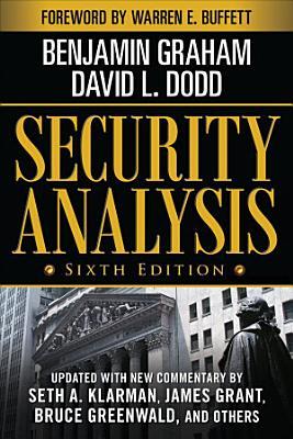 Security Analysis  Sixth Edition  Foreword by Warren Buffett