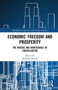 Economic Freedom and Prosperity Book