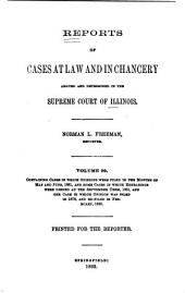 Reports of Cases at Law and in Chancery Argued and Determined in the Supreme Court of Illinois: Volume 99